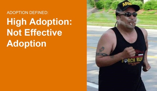 high adoption not effective